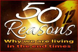 50 Reasons We Are Living In The End Times