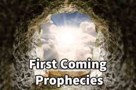 First Coming Prophecies