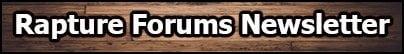 Rapture Forums Newsletter
